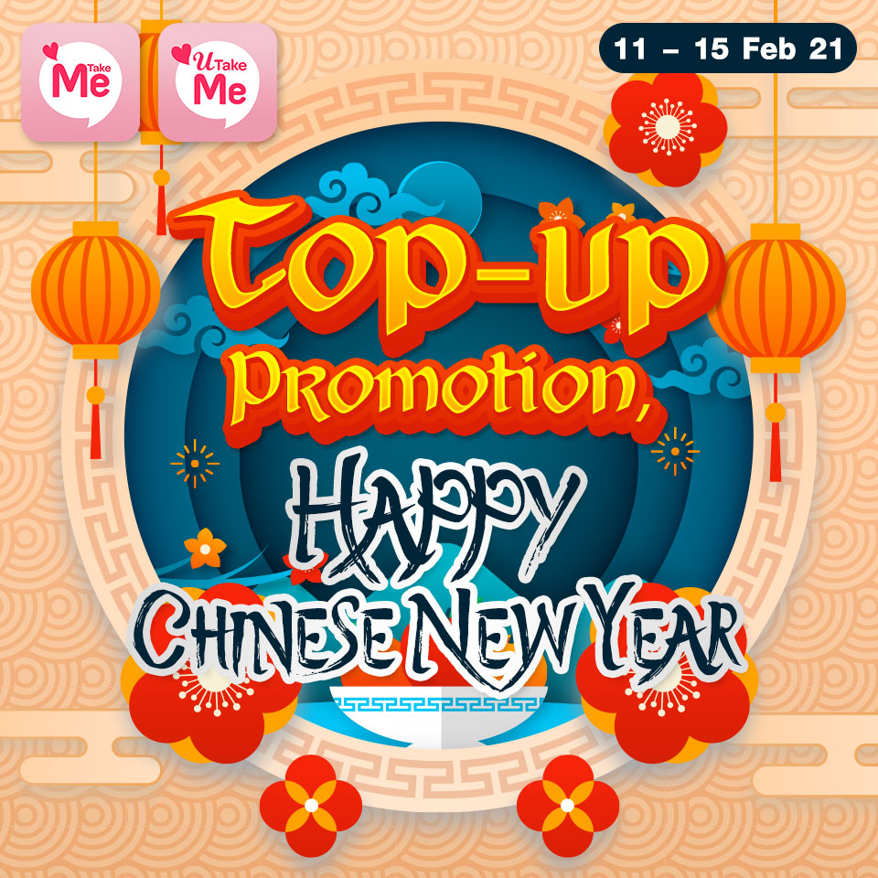 Top-up Promotion, Happy ChineseNewYear